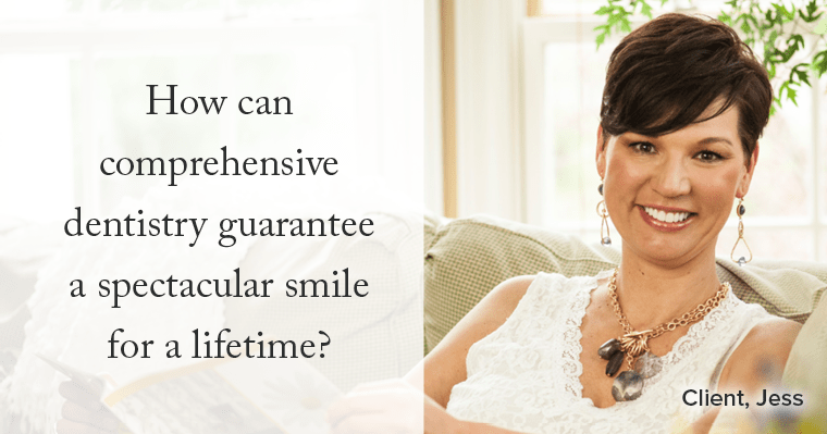 How can comprehensive dentistry keep your smile for life?