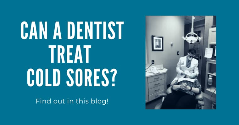 Dr. Gorman treating a patient's cold sore with a dental laser and the text: Can a dentist treat cold sores? Find out in this blog!